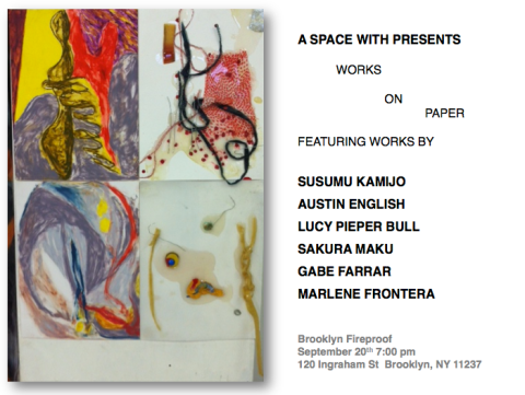 A SPACE WITH PRESENTS: WORKS ON PAPER